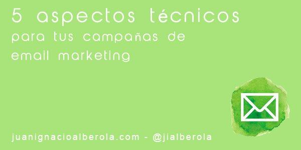 Email Markting - Juan Ignacio Alberola