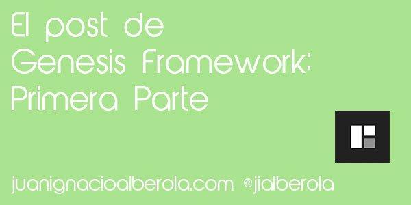El Post de Genesis Framework