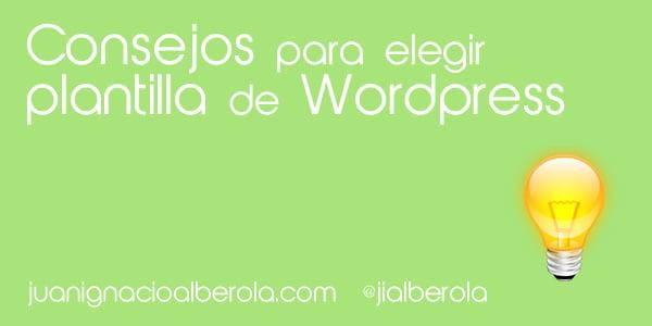 Consejos para elegir plantilla de wordpress