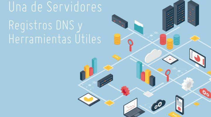 Qué es DNS. Registros básicos y herramientas